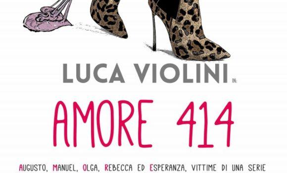 Amore 414 con Luca Violini