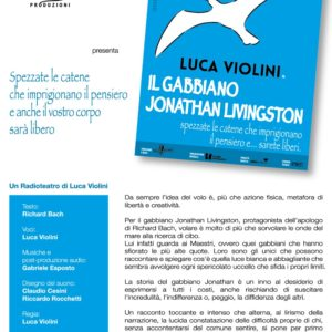 """""""Il Gabbiano Jonathan Livingston"""" di e con Luca Violini"""
