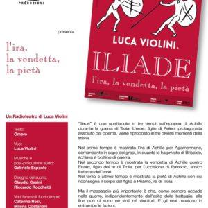 """""""ILIADE – l'ira, la vendetta, la pietà"""" di e con Luca Violini"""