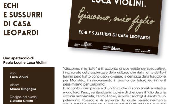 """""""Giacomo, mio figlio"""" – Echi e Sussurri di Casa Leopardi di Paolo Logli e Luca Violini"""